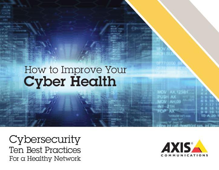 how-to-improve-your-cyber-health-AXIS-e4aade494174b10bfa8c03fe3a2c89f95ba64e94