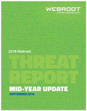 2018-Webroot-Threat-Report-Mid-Year-Update-e1539349863681-0d70abc2459260f37de2aa78720865df236bf5dd