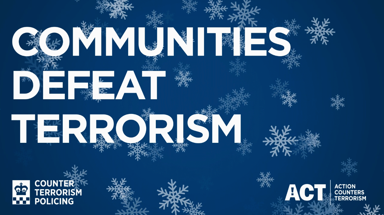 The PSSA is helping to promote the Counter Terrorism Policing's winter/Christmas vigilance campaign